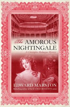 The Amorous Nightingale, Edward Marston
