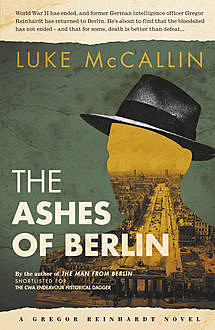 The Ashes of Berlin, Luke McCallin