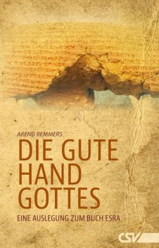 Die gute Hand Gottes, Arend Remmers