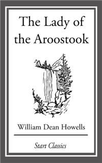 The Lady of the Aroostook, William Dean Howells