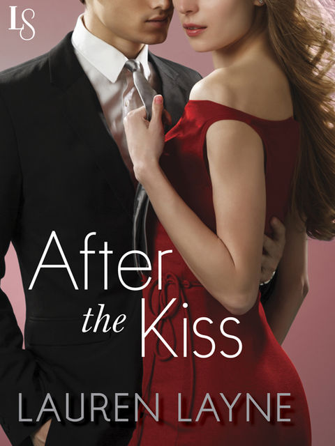 After the Kiss, Lauren Layne