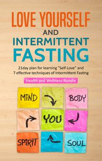 Love Yourself & Intermittent Fasting, Stephen Fleming