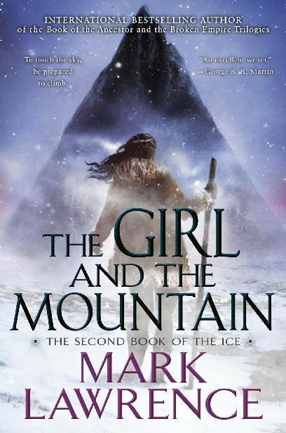 The Girl and the Mountain, Mark Lawrence