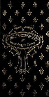 A Little English Gallery, Louise Imogen Guiney