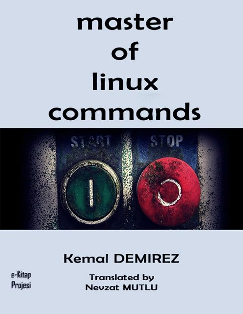 Master of Linux Commands, Kemal Demirez