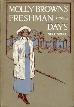 Molly Brown's Freshman Days, Nell Speed