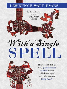 With a Single Spell, Lawrence Watt-Evans