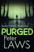 Purged, Peter Laws