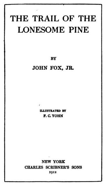 The Trail of the Lonesome Pine, John Fox, J.R.