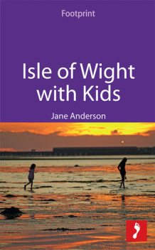 Isle of Wight with Kids, Jane Anderson