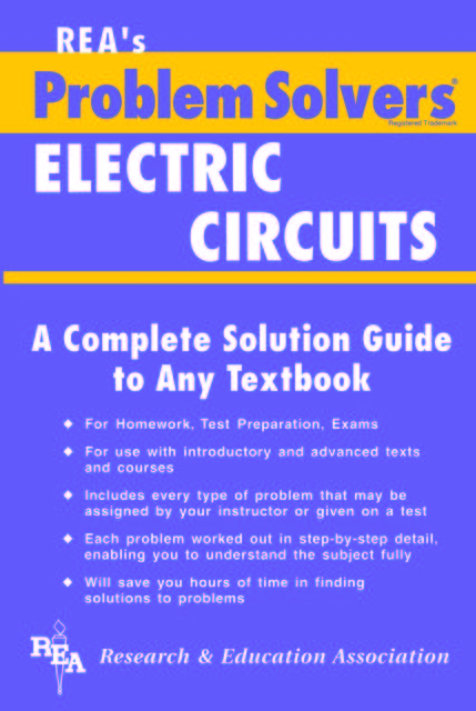 Electric Circuits Problem Solver, Editors of REA