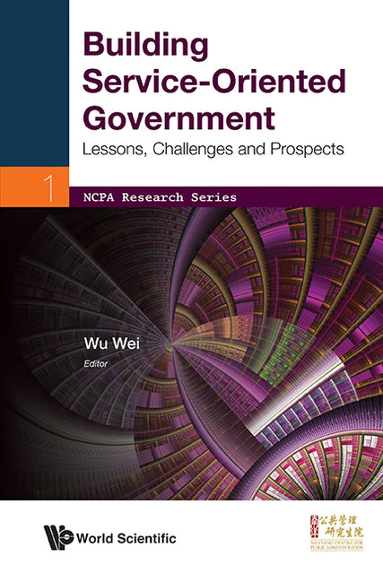 Building Service-Oriented Government, Wu Wei