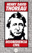 Desobediencia Civil, Henry David Thoreau