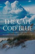 The Cape Cod Blue, David Osborn