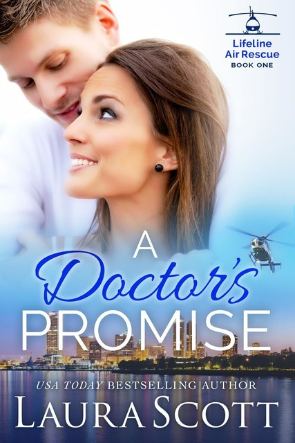 A Doctor's Promise, Laura Scott