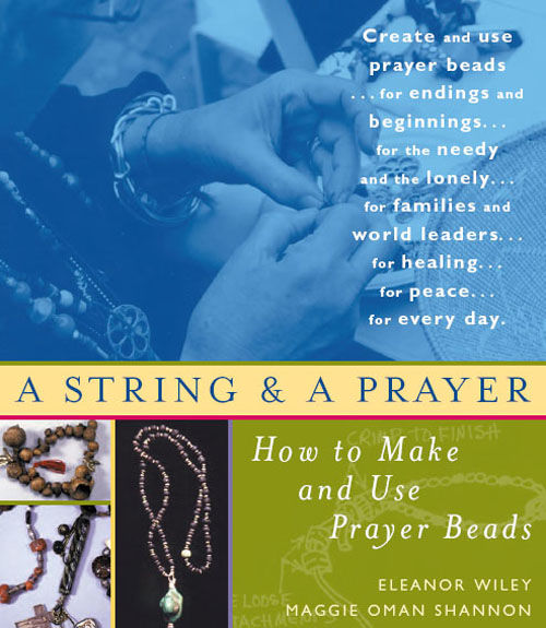 A String and a Prayer, Maggie Oman Shannon, Eleanor Wiley