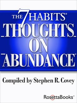The 7 Habits Thoughts on Abundance, Stephen Covey