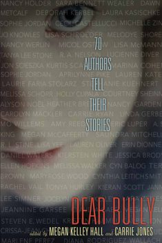 Dear Bully, Carrie Jones, Megan Kelley Hall