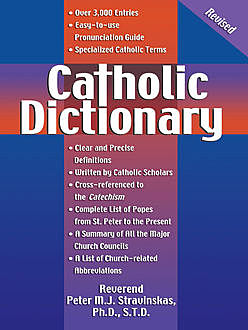 Catholic Dictionary, Revised, Peter Stravinskas