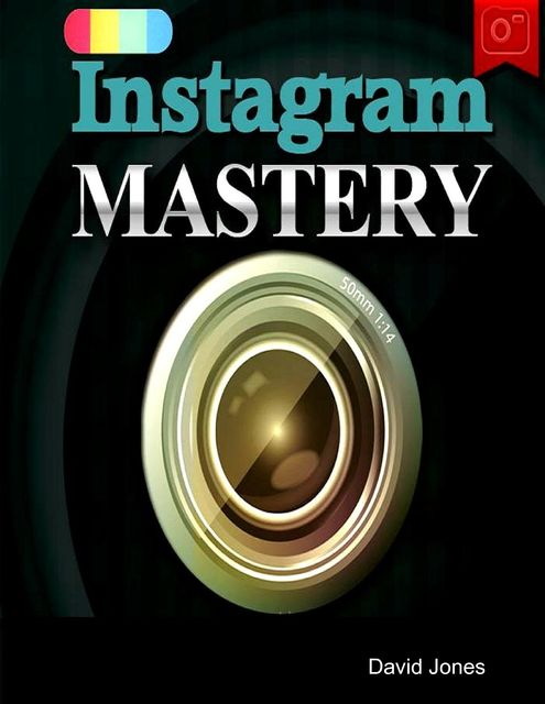 Instagram Mastery, David Jones