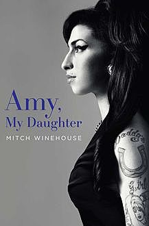 Amy, My Daughter, Mitch Winehouse