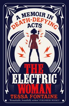 The Electric Woman, Tessa Fontaine