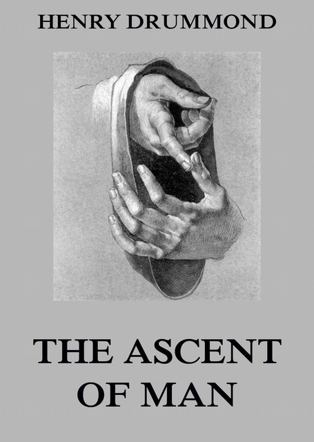 The Ascent of Man, Henry Drummond
