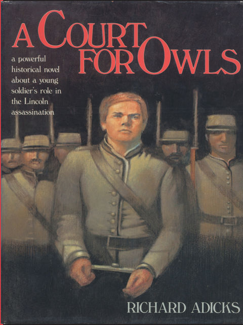 A Court for Owls, Richard Adicks
