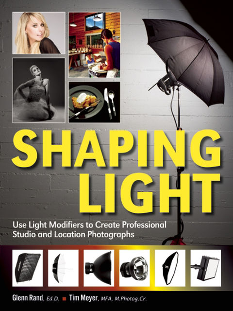 Shaping Light, Glenn Rand, Tim Meyer