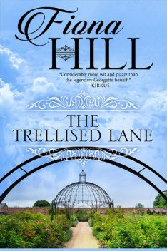 The Trellised Lane, Fiona Hill