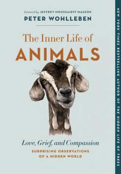 The Inner Life of Animals, Peter Wohlleben