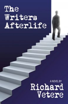 The Writers Afterlife, Richard Vetere