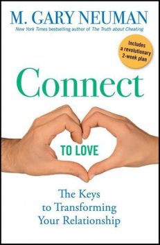 Connect to Love, M.Gary Neuman