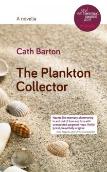 The Plankton Collector, Cath Barton