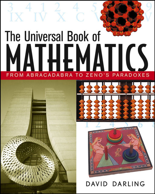 The Universal Book of Mathematics, David Darling