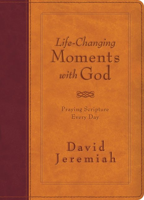 Life-Changing Moments with God, David Jeremiah