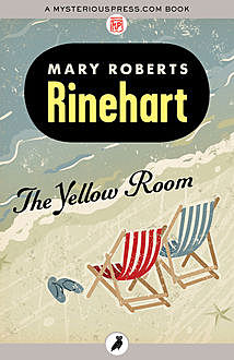 The Yellow Room, Mary Roberts Rinehart