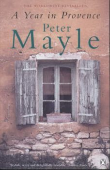 A Year In Provence, Peter Mayle