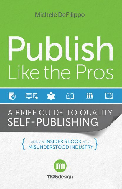 Publish Like the Pros, Michele DeFilippo