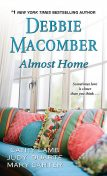 Almost Home, Debbie Macomber, Mary Carter, Cathy Lamb, Judy Duarte