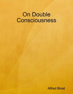 On Double Consciousness, Alfred Binet