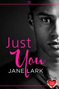 Just You: HarperImpulse New Adult Romance (A Novella), Jane Lark