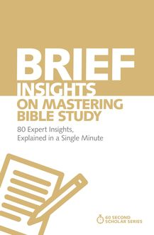 Brief Insights on Mastering Bible Study, Michael S. Heiser