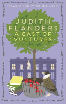 A Cast of Vultures, Judith Flanders