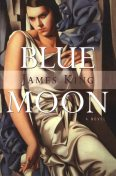 Blue Moon, James King