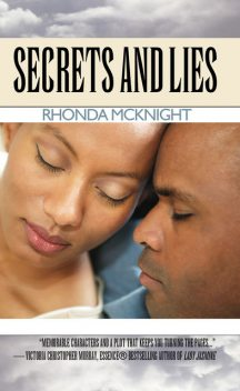 Secrets and Lies, Rhonda McKnight