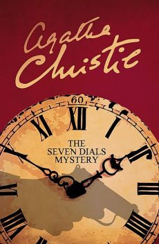 The Seven Dials Mystery, Agatha Christie