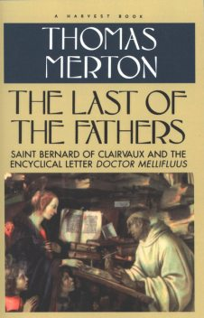 The Last of the Fathers, Thomas Merton