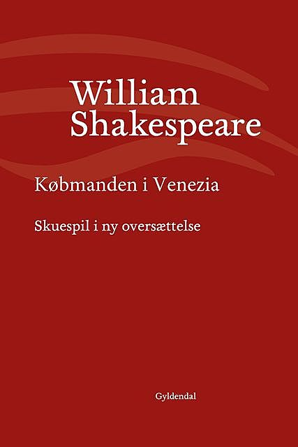 Købmanden i Venezia, William Shakespeare