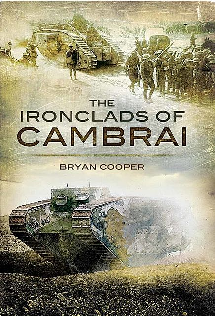 The Ironclads of Cambrai, Bryan Cooper